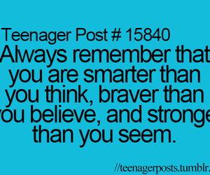 teenager post, believe, and brave image