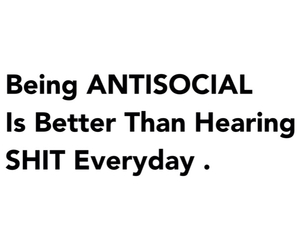antisocial, being, and better image
