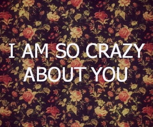crazy, sweet, and love image