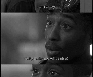 2pac, film, and crazy image
