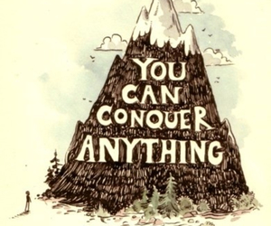 quote, conquer, and mountain image