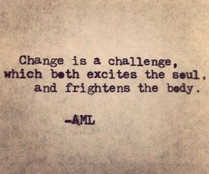 challenge, change, and quote image