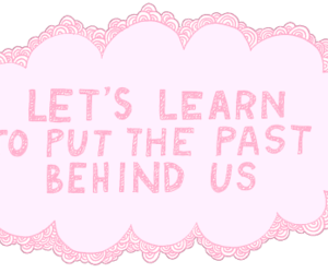 quotes, past, and text image