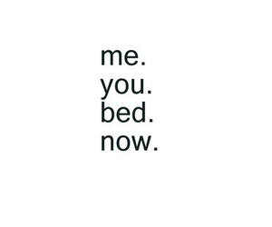 bed, text, and you image