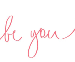 be you, quotes, and pink image