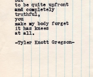 love, quote, and tyler knott gregson image