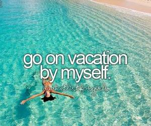 vacation, before i die, and summer image