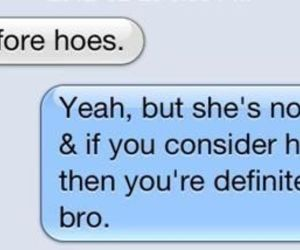 bro, text, and hoe image