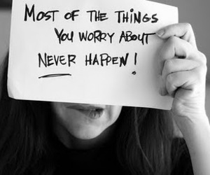 worry, quote, and never image