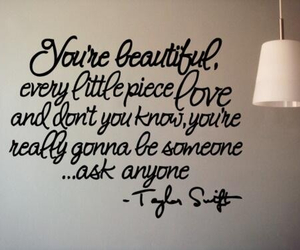 quote, Taylor Swift, and beautiful image