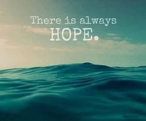 hope, quote, and always image