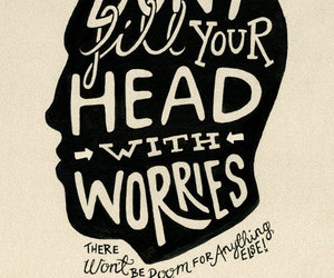 quotes, worry, and head image