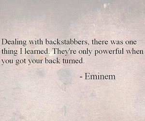 eminem, quotes, and backstabbers image