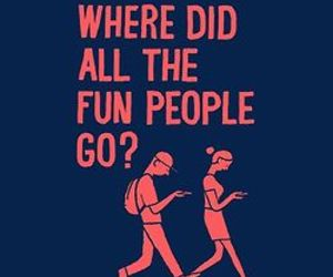 fun, people, and quote image