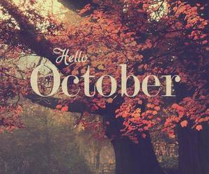 hello., welcome., and october. image