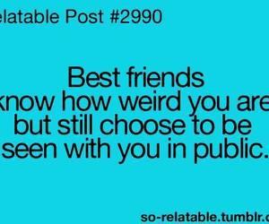 weird, friends, and best friends image