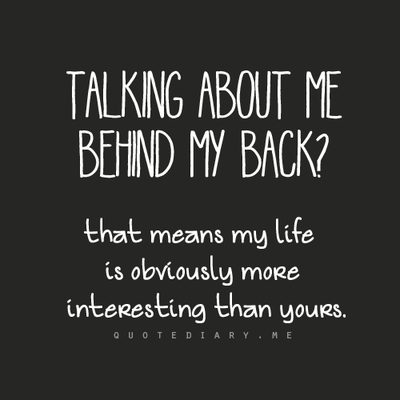 Best Of Talking Behind My Back Quotes Images Soaknowledge