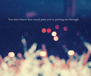 pain, quote, and text image