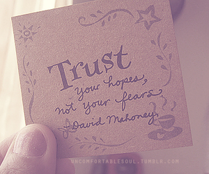 trust, fear, and hope image