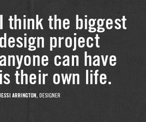 quote, life, and design image