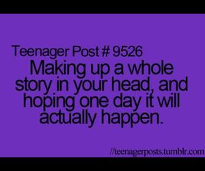 happen, teenager post, and making up a story image
