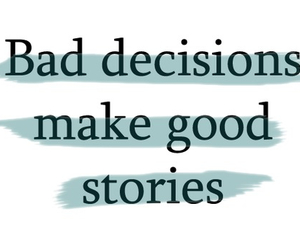 story, bad, and quote image