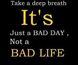 quote, life, and bad image