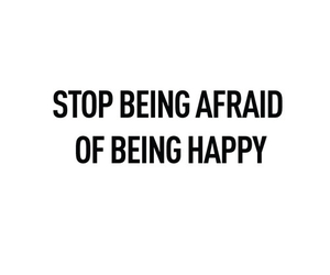 afraid, happy, and quote image