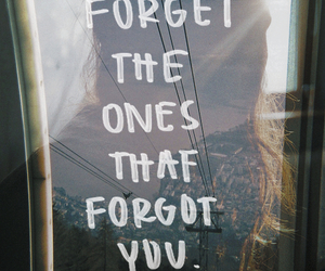 forget, quotes, and life image