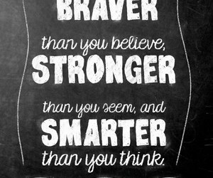 strong, quote, and brave image