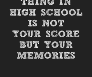 high school, memories, and moments image