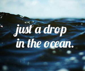 ocean, quote, and drop image