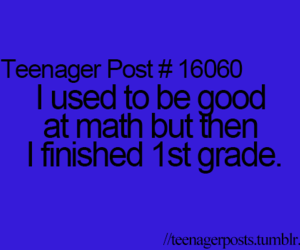 math, teenager post, and text image