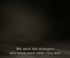 stranger, quotes, and text image