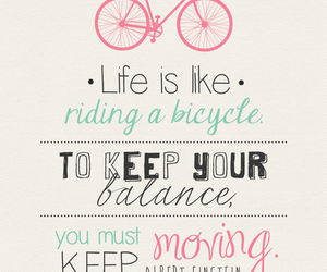 quote, life, and bicycle image