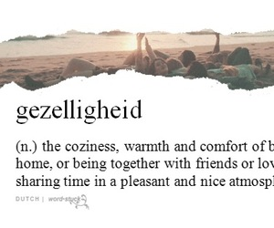 cozy, dutch, and quote image