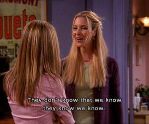 funny, don't know, and phoebe image