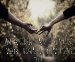 best friend, lose, and terrible image
