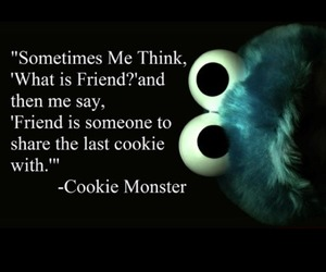 Cookies, qoutes, and cookie monster image