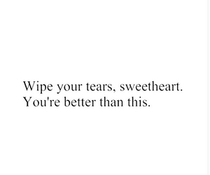 quote, tears, and sweetheart image