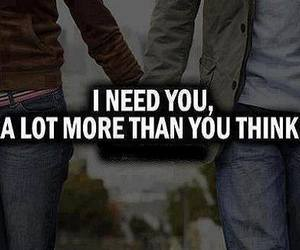 love, i need you, and quote image
