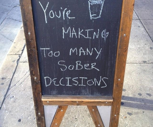 sober, quotes, and decisions image