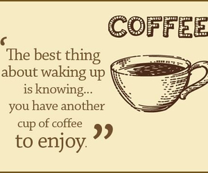 coffee, enjoy, and quote image