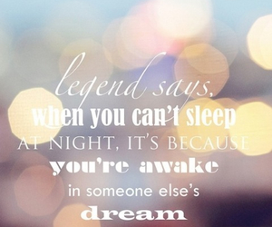 Dream, legend, and quote image