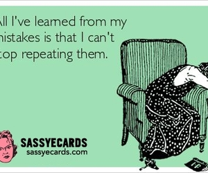 ecards, funny, and mistakes image