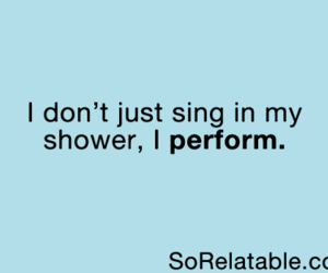 shower, sing, and funny image