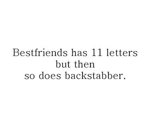backstabber, quote, and friends image