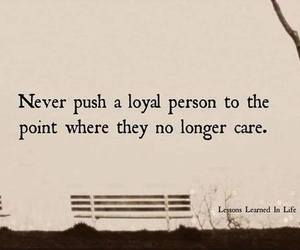 quotes, loyal, and care image