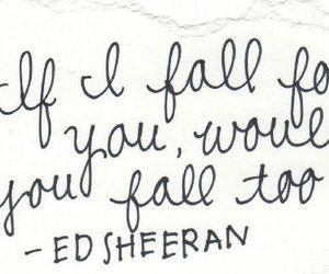ed sheeran, quotes, and love image