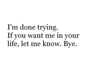 quotes, life, and bye image